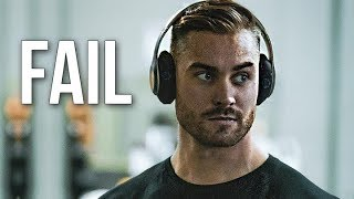 FAIL SO YOU CAN SUCCEED - FITNESS MOTIVATION 2019 🔥
