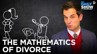 Mathematics with Mr. Kosta: Divorce | The Daily Show