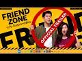 FRIEND ZONE: Official International Trailer (2019) | GDH