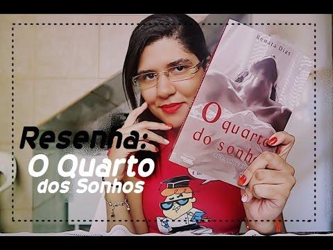 Resenha | O Quarto do Sonho | Renata Dias