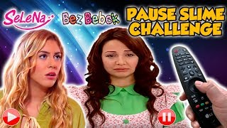 Pause Slime Challenge Selena Bez Bebek Nana Eğlenceli Çocuk Videosu Oyuncu Sobi