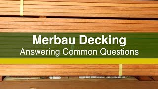 Merbau Decking FAQs - Answering Common Questions about Merbau Decking
