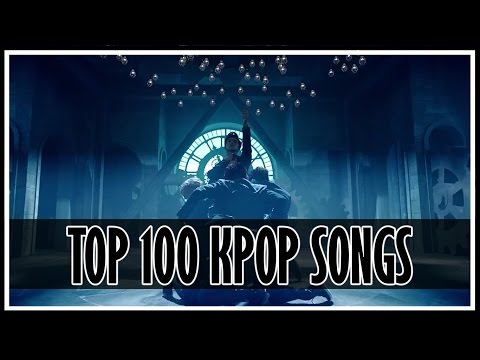 MY TOP 100 K-POP SONGS (MALE) OF ALL TIME