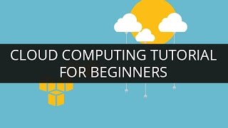 Cloud Computing Tutorial for Beginners - 1   What is Cloud Computing?   AWS Tutorial   Edureka