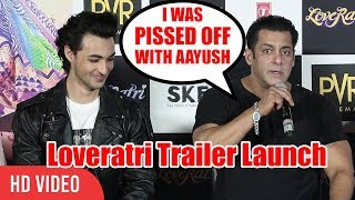 I Was Pissed Off With Aayush Sharma | Salman Khan | Loveratri Trailer Launch