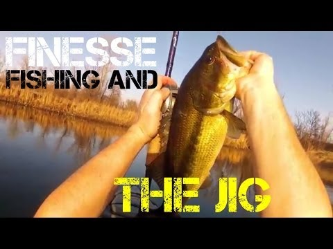 Bass Fishing- Finesse Fishing and the Jig