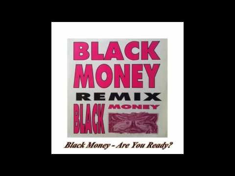 Black Money - Are You Ready? (Remix)