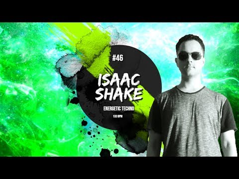 Energetic Techno mixed by Isaac Shake / Dark 133 BPM (Time Warp Festival Music Style) 47 - 2019
