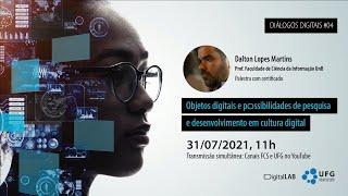 Objetos digitais e possibilidades de pesquisa e desenvolvimento em cultura digital