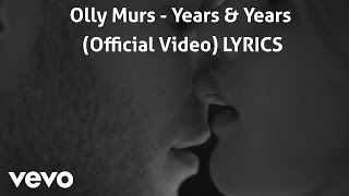 Olly Murs - Years & Years (Official Video) LYRICS High Quality Mp3