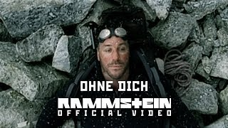 Rammstein   Ohne Dich (Official Video)