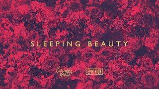 EPIK HIGH (에픽하이) X END OF THE WORLD (SEKAI NO OWARI) - SLEEPING BEAUTY [Official Audio]