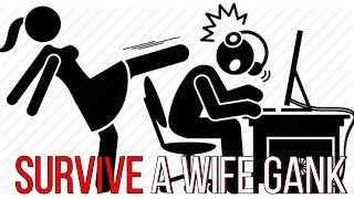 How to resist being Ganked by your wife - Dota 2 pro guide