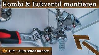Eckventil einbauen / Kombi-Eckventil Montage - so geht's... DIY