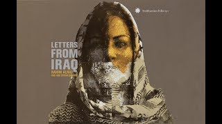 letters from Iraq - The Last Time We Will Fly Birds