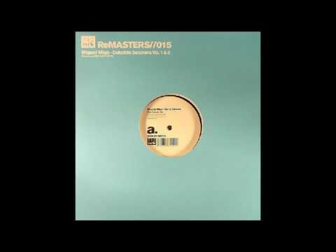 Miguel Migs - Bump Selecta (Migs Rub-A-Dub Mix)