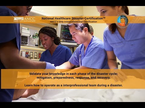 ANCC's National Healthcare Disaster Certification - YouTube
