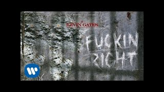 Kevin Gates   Fuckin Right [Official Audio]