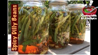 How To Make Spicy Dilly Beans