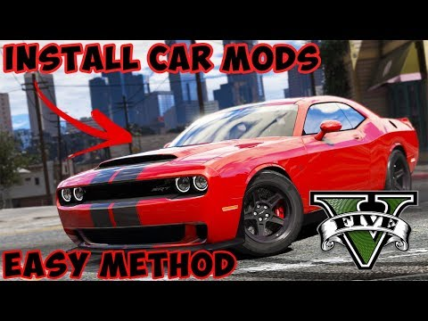 How To Install Car Mods In GTA 5 2018!!!*EASY*