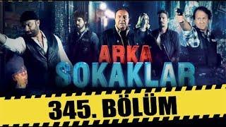 ARKA SOKAKLAR 345. BÖLÜM   FULL HD