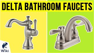 10 Best Delta Bathroom Faucets 2020