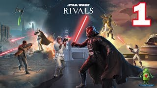 STAR WARS RIVALS - ( Android / iOS ) GAMEPLAY - #1