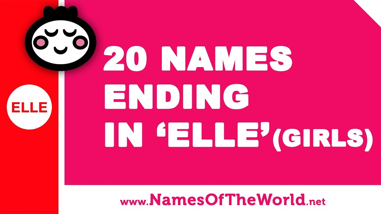 20 girl names ending in ELLE - the best baby names - www.namesoftheworld.net