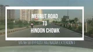 RAJNAGAR EXTENTION | MEERUT ROAD TO HINDON CHOWK | GHAZIABAD