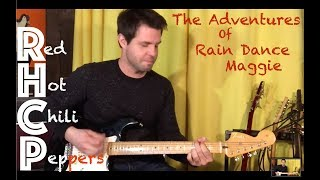 Guitar Lesson: How To Play The Adventures Of Rain Dance Maggie By RHCP