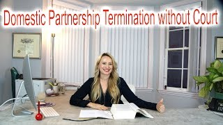 Domestic Partnership Termination without Court