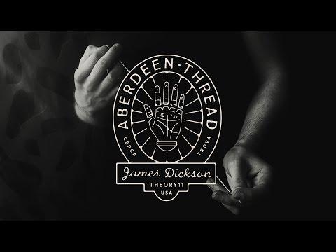 Aberdeen Thread by James Dickson