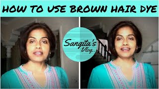 How To Use Go Natural Brown Hair Dye || Answering Questions || Sangitas Vlog