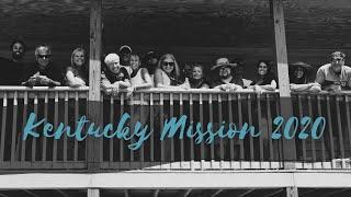 Club Zion Kentucky Mission Trip 2020