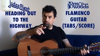 Heading Out to the Highway (Judas Priest) - Ben Woods Flamenco Guitar