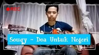 Souqy - Doa Untuk Negeri (Cover Rizky Ansuxaz)