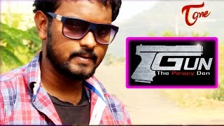 Gun The Piracy Den | Telugu Short Film | By Raju Yadav