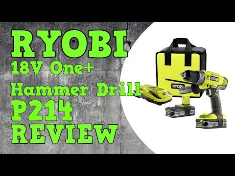 Ryobi P214 / P1812 18V One+ Hammer Drill Review
