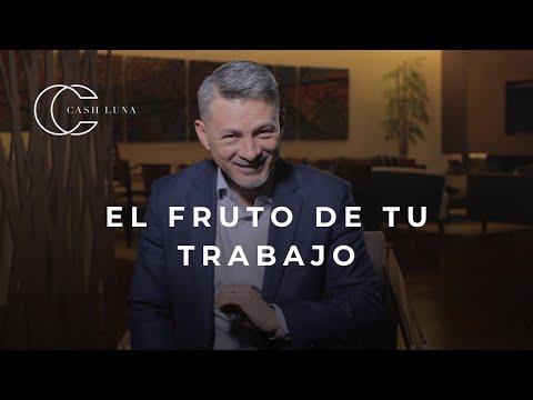 Pastor Cash Luna - El fruto de tu trabajo | Yuju!