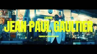 LUCIANO   JEAN PAUL GAULTIER (prod. By Macloud & Miksu)