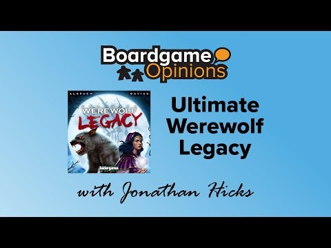 Boardgame Opinions: Ultimate Werewolf Legacy