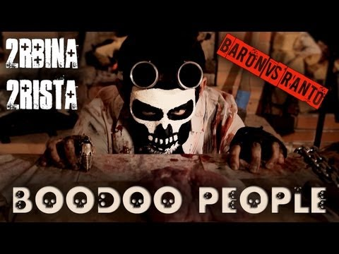 2rbina 2rista - Boodoo People