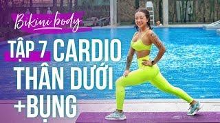 BIKINI BODY | Ngày 7 | CARDIO MÔNG ĐÙI BỤNG l Workout #156 ♡ Hana Giang Anh