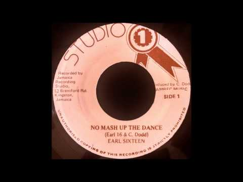 EARL SIXTEEN – No Mash Up The Dance [1982]