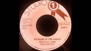 EARL SIXTEEN – No Mash Up The Dance [1982]