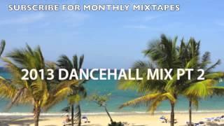 2013 DANCEHALL PT 2 (Popcaan Vybz Kartel Mr Vegas Sean Paul Konshens Demarco TOK)