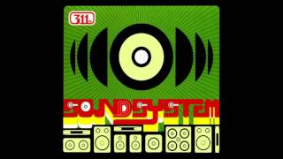 311 - Soundsystem (Full Album)