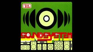 311 - Soundsystem (Full Album)