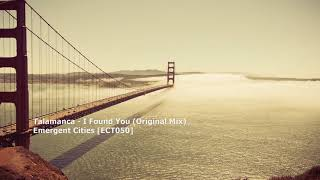 Talamanca - I Found You (Original Mix)[ECT050]