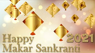 Makar Sankranti Whatsapp Status video | Makar Sankranti Status yeola 2021 | Uttarrayan Status 2021